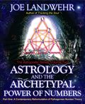 Astrology and the Archetypal Power of Numbers